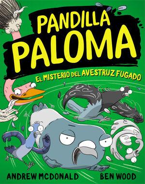 EL MISTERIO DEL AVESTRUZ FUGADO (PANDILLA PALOMA 2)